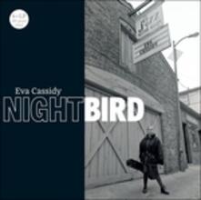 Nightbird - Vinile LP di Eva Cassidy