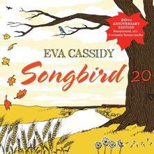 Songbird 20 - CD Audio di Eva Cassidy
