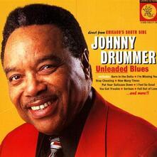 Unleaded Blues - CD Audio di Johnny Drummer
