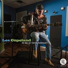 To Be in Your Company - CD Audio di Les Copeland