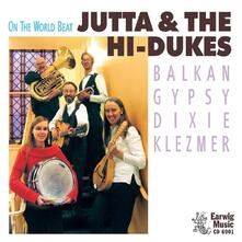 On the World Beat - CD Audio di Jutta and the High Dukes