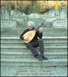L'Infidèle - CD Audio di Sylvius Leopold Weiss,Eduardo Egüez