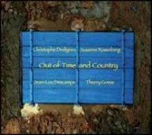 Out of Time and Country - CD Audio