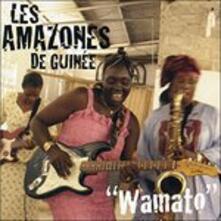 Wamato - CD Audio di Amazones De Guinée