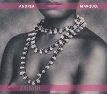 Zumbi - CD Audio di Andrea Marquee