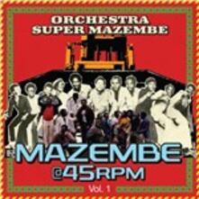 Mazemba@45rpm Vol.1 - CD Audio di Orchestra Super Mazembe