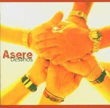 Destinos - CD Audio di Asere