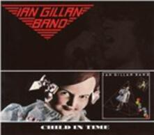 Child in Time - CD Audio di Ian Gillan (Band)
