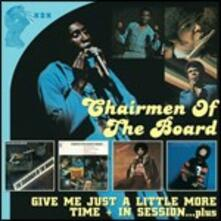 Give Me Just a Little More Time - In Session - Hypnotic Music - Generally Speaking - CD Audio di Chairmen of the Board