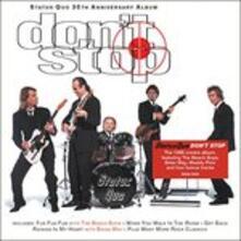 Don't Stop - CD Audio di Status Quo