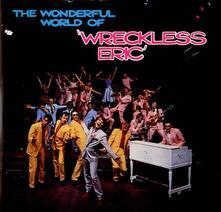 Wonderful World of (Digipack) - CD Audio di Wreckless Eric