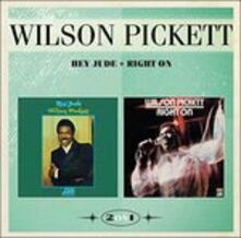 Hey Jude & Right on - CD Audio di Wilson Pickett