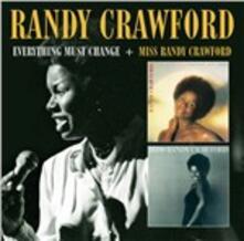 Everything Must Change - Miss Randy - CD Audio di Randy Crawford