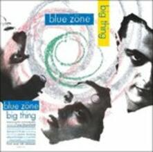 Big Thing (Remastered) - CD Audio di Blue Zone