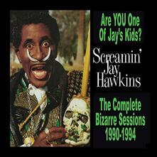 Are You One of Jay's Kids? - CD Audio di Screaming Jay Hawkins