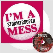 Im A Mess - Vinile 7'' di Stormtrooper