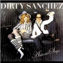 Antonio Says - Vinile LP di Dirty Sanchez