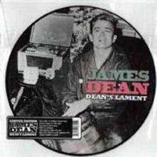 Deans Lament (Picture Disc) - Vinile 10'' di James Dean
