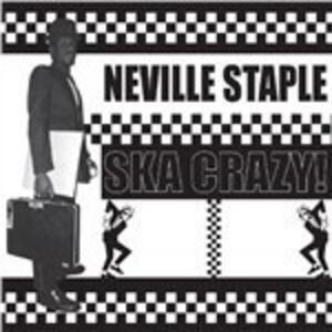 Ska Crazy! - Vinile LP di Neville Staple