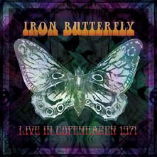 Live in Copenhagen 1971 - Vinile LP di Iron Butterfly