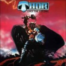 Only the Strong - Vinile LP di Thor