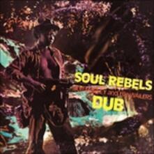 Soul Rebels Dub - Vinile LP di Bob Marley