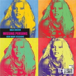 New Wave Sessions - Vinile LP di Missing Persons