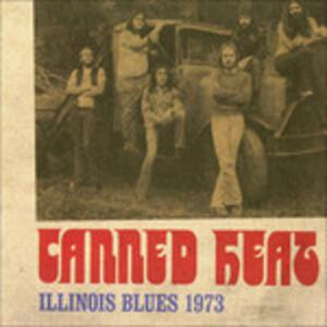 Illinois Blues - Vinile LP di Canned Heat