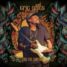 Good for Sumthin' - Vinile LP di Eric Gales