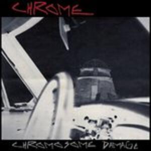 Chromosome Damage. Live - Vinile LP di Chrome