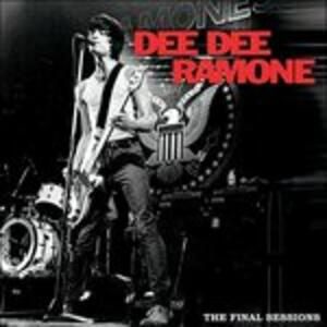 Final Sessions - Vinile LP di Dee Dee Ramone