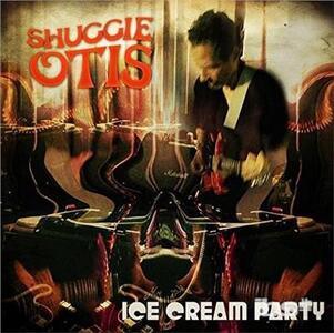 Ice Cream Party - Vinile 7'' di Shuggie Otis