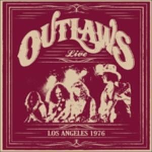 Los Angeles 1976 - Vinile LP di Outlaws