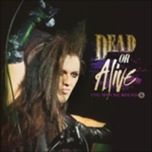 You Spin Me Round - Vinile LP di Dead or Alive