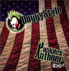 Punkers Anthem - Vinile LP di Doggy Style