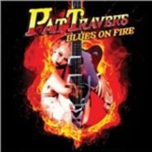 Blues on Fire - CD Audio di Pat Travers