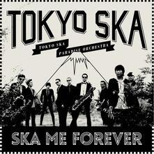 Ska Me Forever - Vinile LP di Tokyo Ska Paradise Orchestra