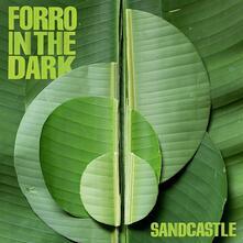 Sandcastle - Vinile LP di Forro in the Dark