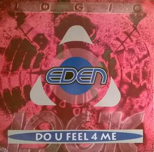 Do U Feel 4 Me (Vinyl 12'' Lp) - Vinile LP di Eden