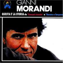 Questa è la storia: Canzoni stonate - CD Audio di Gianni Morandi
