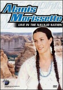 Alanis Morissette. Live In The Navajo Nation (DVD) - DVD
