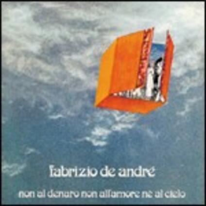 Non al denaro, non all'amore né al cielo - CD Audio di Fabrizio De André