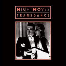Transdance - Vinile LP di Night Moves
