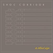 A Blind Sign - Vinile 7'' di Shoc Corridor