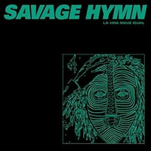 La vida sigue igual - Vinile 7'' di Savage Hymn