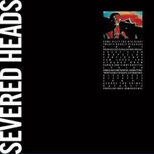 Come Visit the Big Bigot - Vinile LP di Severed Heads