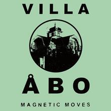 Magnetic Moves - Vinile LP di Villa Abo