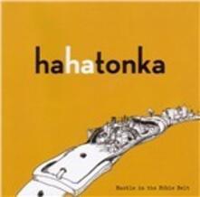 Buckle in the Bible Belt - Vinile LP di Ha Ha Tonka