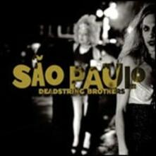 Sao Paulo - Vinile LP di Deadstring Brothers