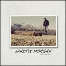 Whitey Morgan and the 78's - Vinile LP di 78s,Whitey Morgan